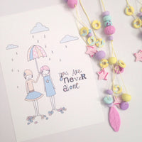 Illustration Print - You Are Never Alone
