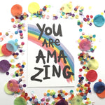 Illustration Print - You Are Amazing