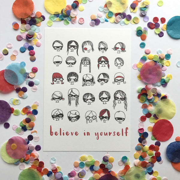 Illustration Print - Believe In Yourself