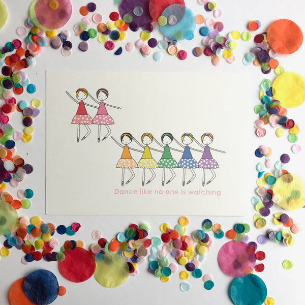 CLEARANCE SALE - Dance Like No One Is Watching Print