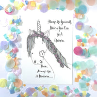 Illustration Print - Always Be A Unicorn Print