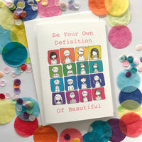 Be Your Own Definition Of Beautiful Card