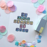 Illustration Print - Be Kind Always Print