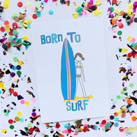 CLEARANCE SALE - Born To Surf Print