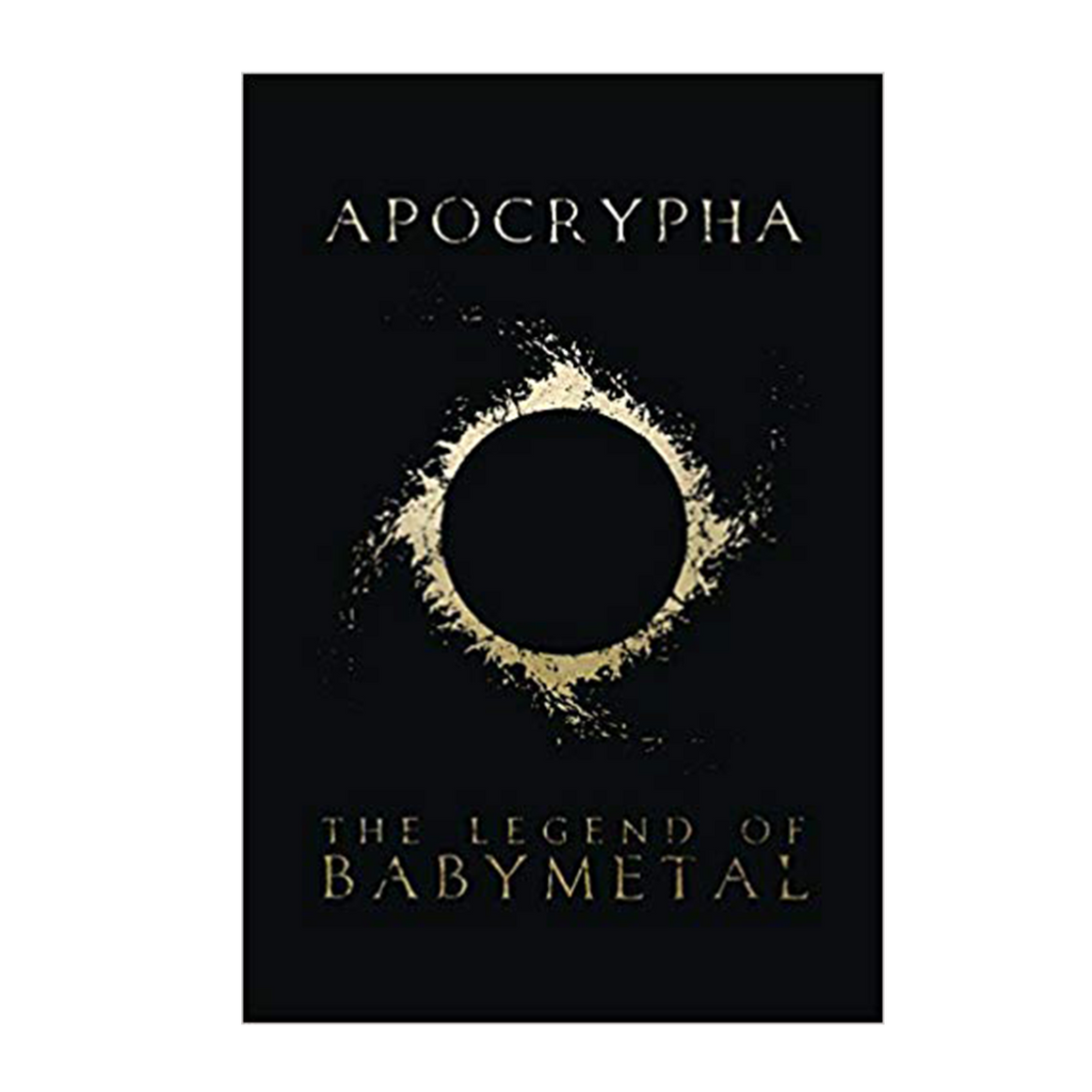 Apocrypha: The Legend Of BABYMETAL - BABYMETAL