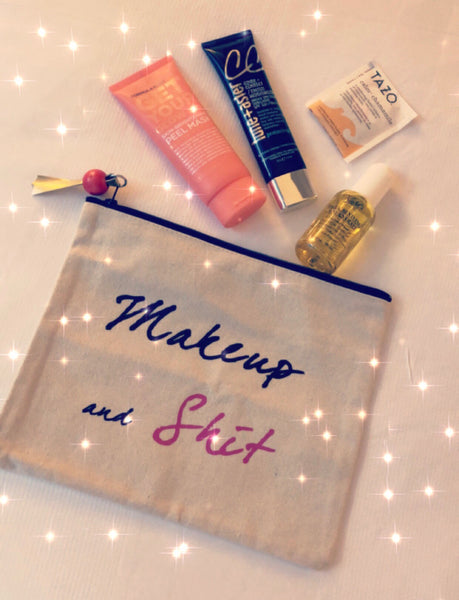Makeup and Sh*t Canvas Pouch