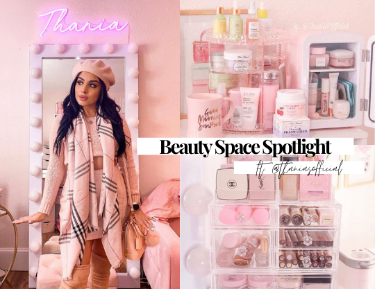 Beauty Space Spotlight Q&A || Thania