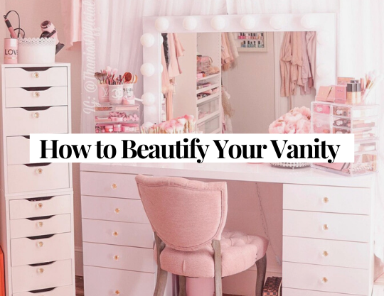 How to Beautify Your Vanity