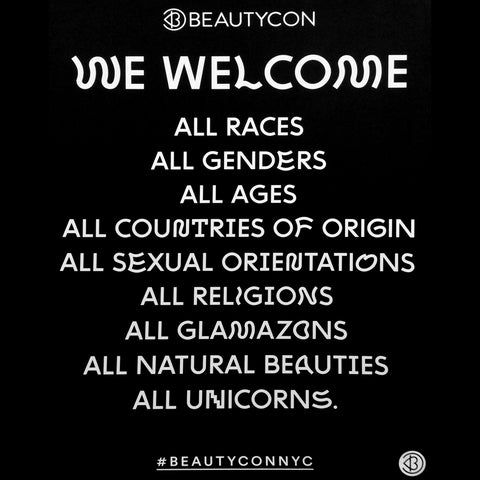 Beautycon's sign that welcomes everyone