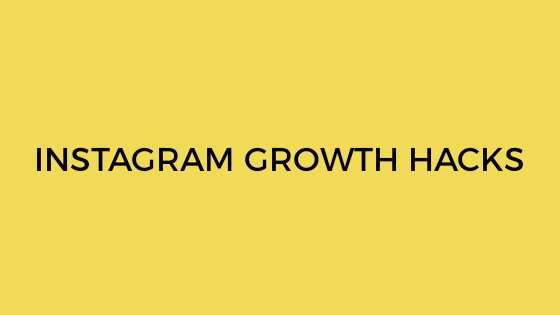Instagram growth hacks
