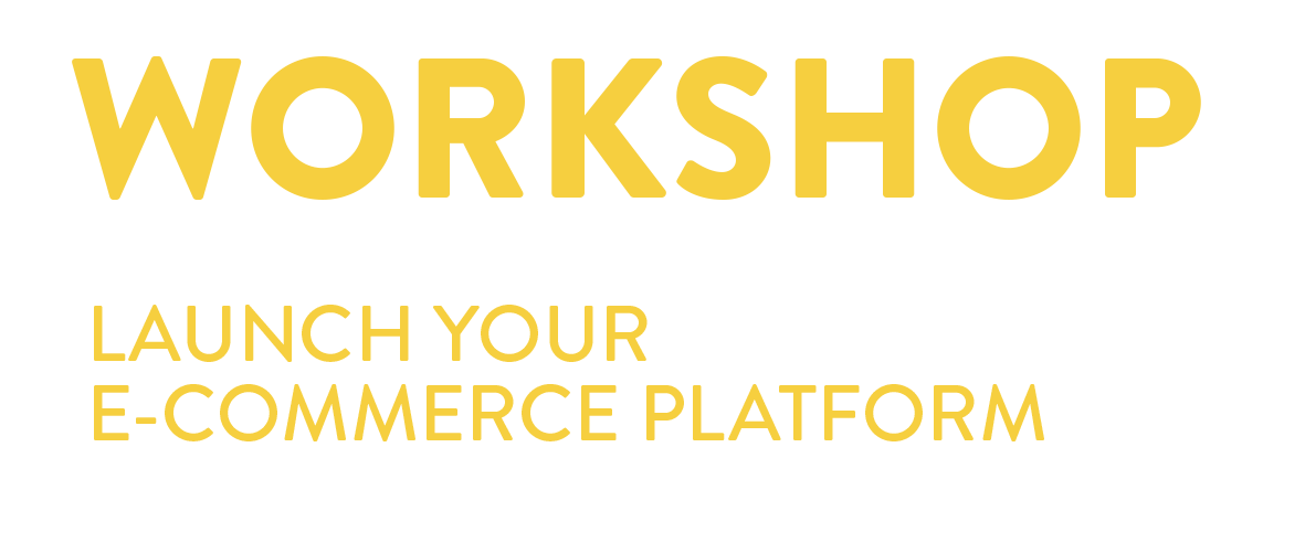 E-commerce Workshop (Dec. 1st and 2nd, 2018)
