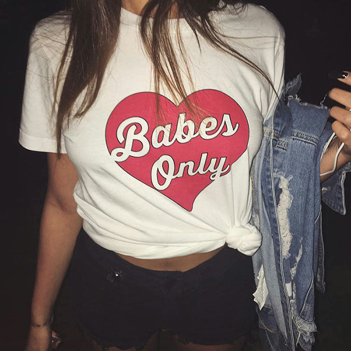 Babes  Only T-shirt