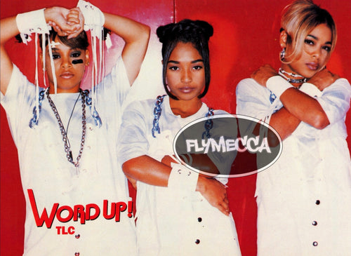 TLC Word Up! Poster