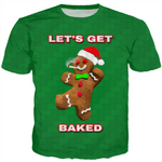Let's Get Baked Gingerbread Man Christmas T-Shirt | BigTexFunkadelic