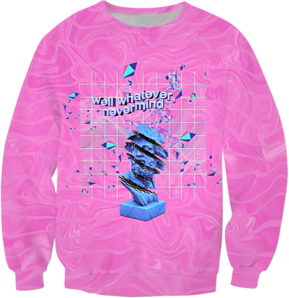 """Well Whatever, Nevermind"" Pink Vaporwave Aesthetic Sweatshirt 