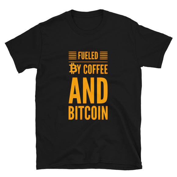 Fueled By Coffee and Bitcoin Short-Sleeve Unisex T-Shirt | Black | BigTexFunkadelic