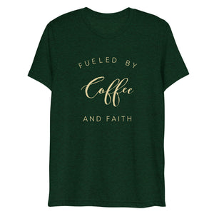Fueled By Coffee And Faith Short Sleeve Tri-Blend T-Shirt | Cream Text on Maroon | BigTexFunkadelic