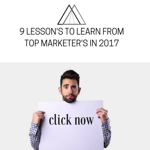9 Lesson's to learn from TOP Marketer's in 2017-13.png width=