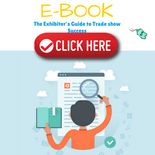The Exhibitor's Guide to Trade show Success