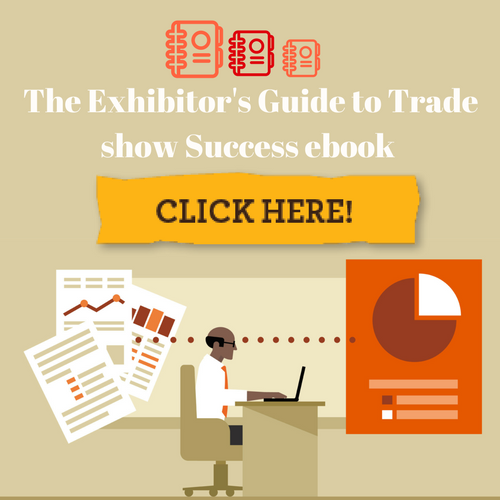 The Exhibitor's Guide to Trade show Success ebook.png