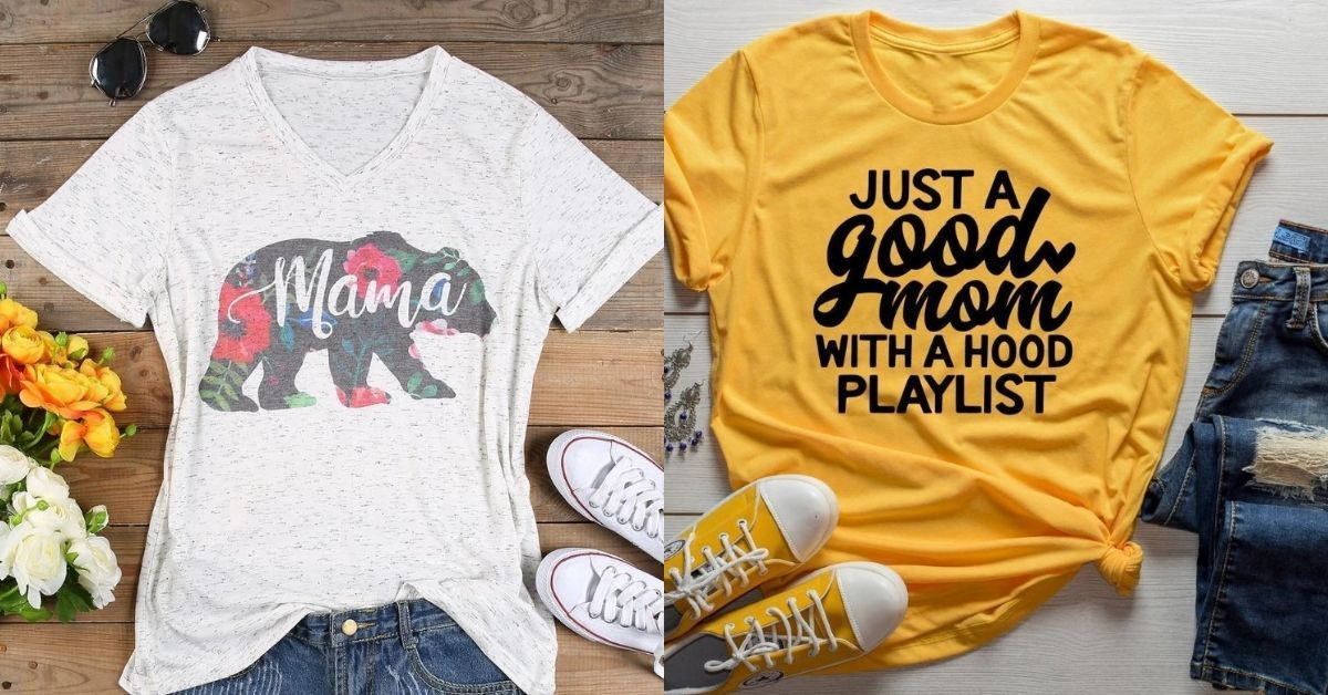 Slay Your Mom Life with These High Fashion Mom T Shirts