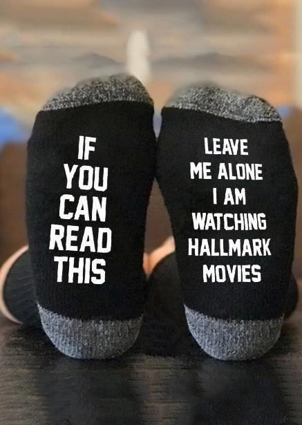 Inspire Uplift Leave Me Alone I Am Watching Hallmark Movies Socks