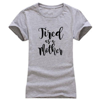 Inspire Uplift T-shirt Grey / S Tired as a mother T-shirt