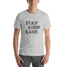 Stay Stop Save - Stay Home Short-Sleeve Unisex T-Shirt