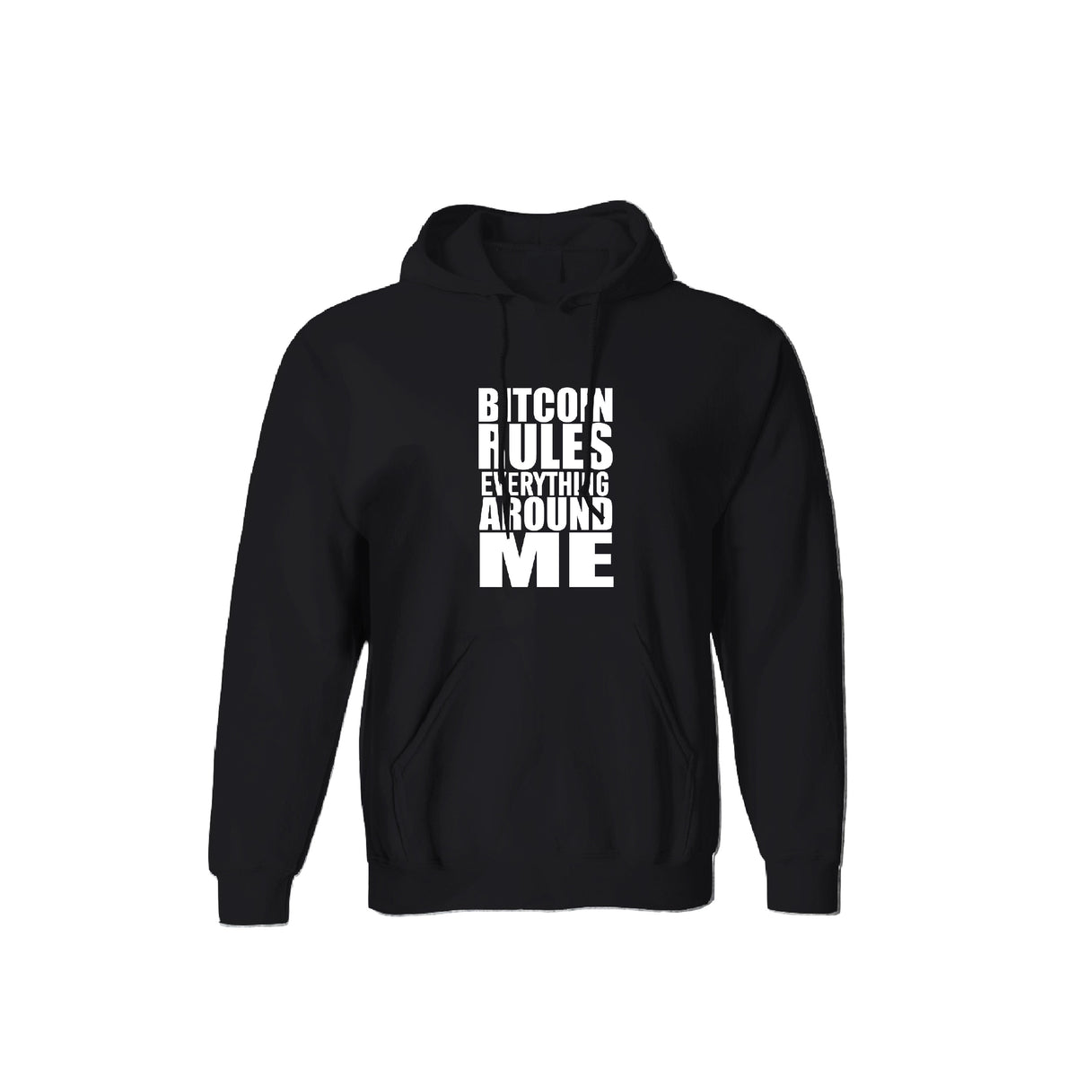 Bitcoin Rules Everything Around Me Unisex Hoodie - Pockets Moda Customise Hoodies and Tshirt