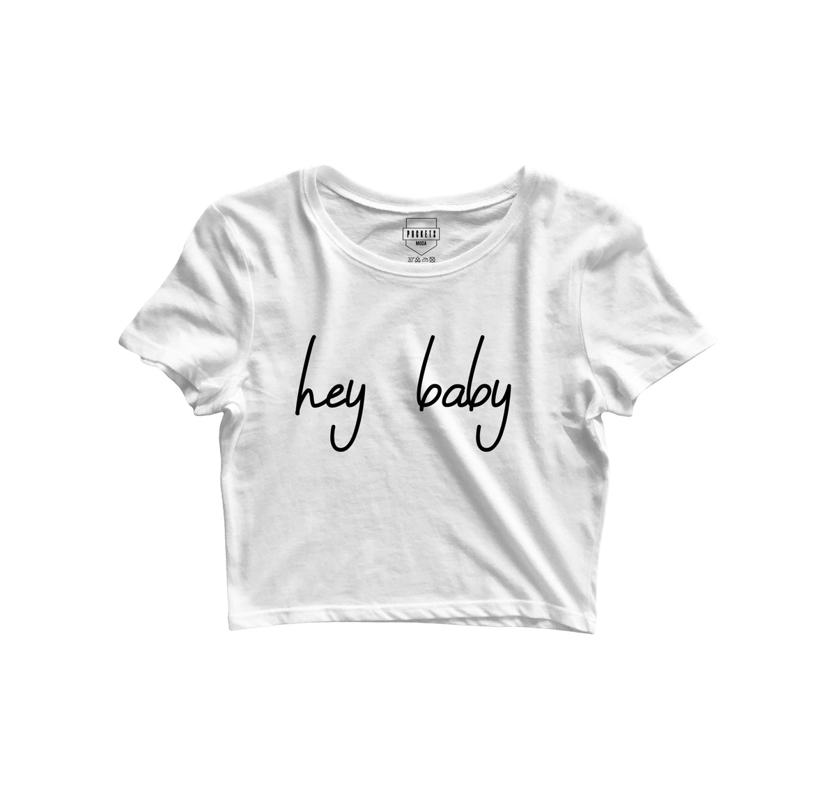 Hey Baby Crop Top - Pockets Moda Customise Hoodies and Tshirt