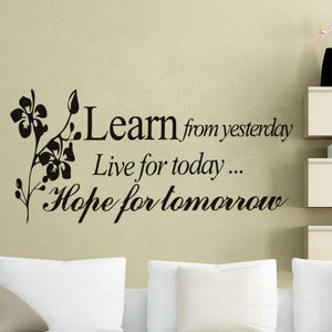 Learn From Yesterday Wall Decal Removable - Rustecor (Home Decor Items)