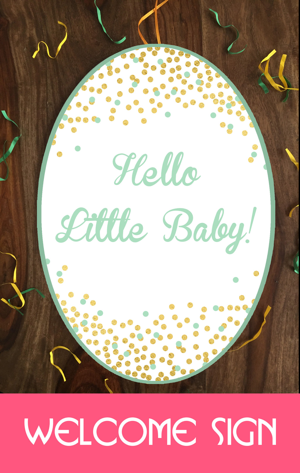 Teal and Gold - Welcome Home Baby Decorations