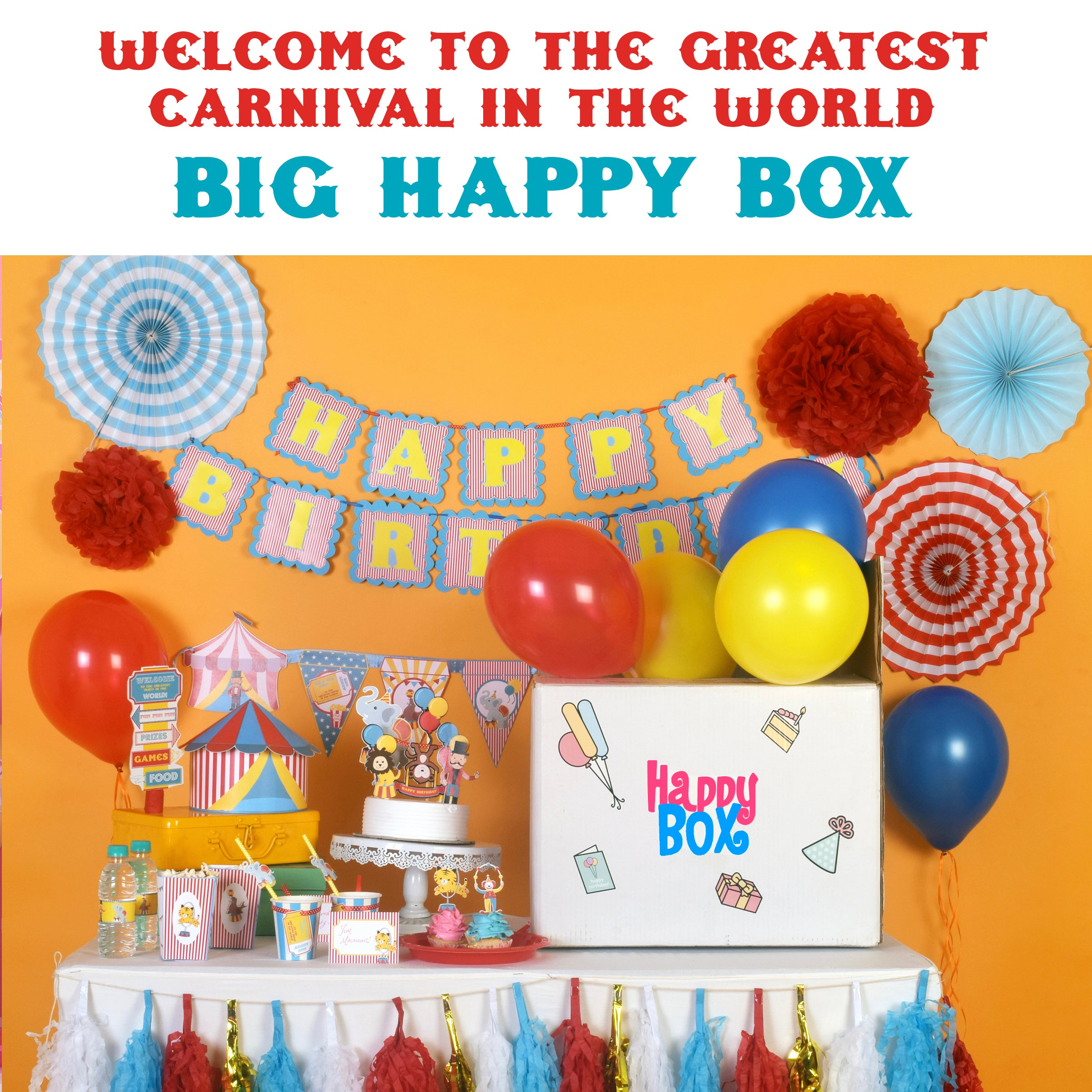 Welcome To The Greatest Carnival In The World Big Happy Box