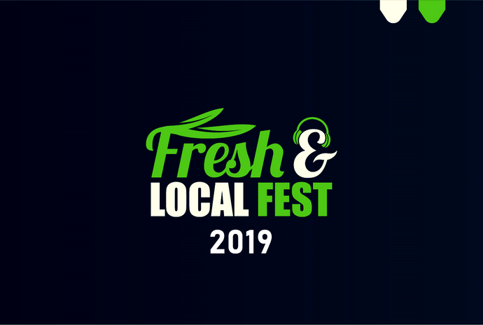 Fresh & Local Fest '19 (Recap)