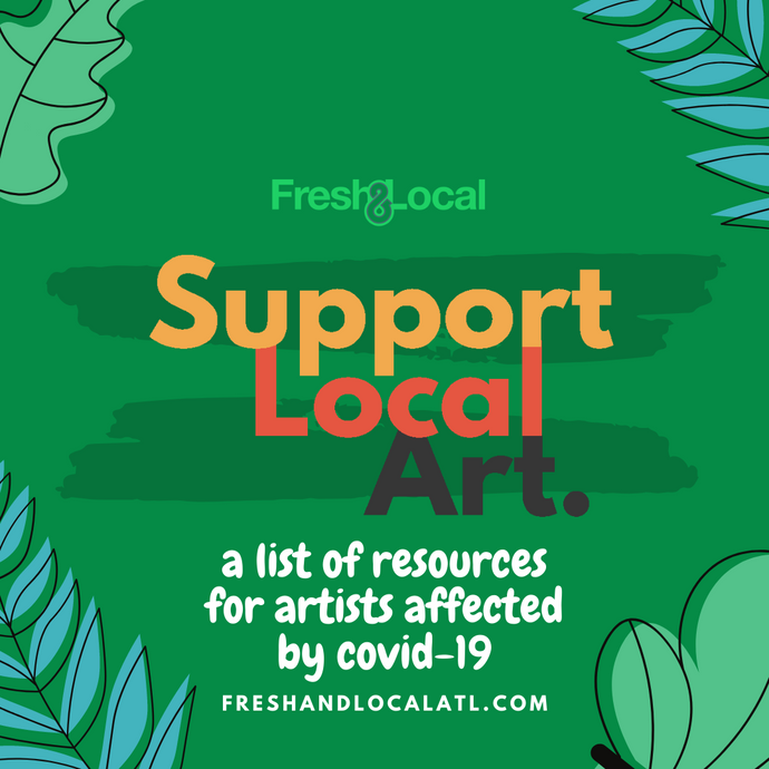 Support Local Art: A List of Resources for Artists Affected by Covid-19