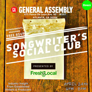 Songwriter's Social Club (Presented by Fresh & Local x Fiverr.com)