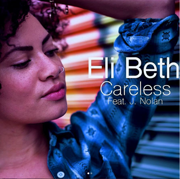 Freshly Picked: Eli Beth ft J.Nolan - Careless