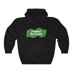 Respect The Artist: Hoodie