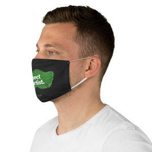 Respect The Artist: Face Mask