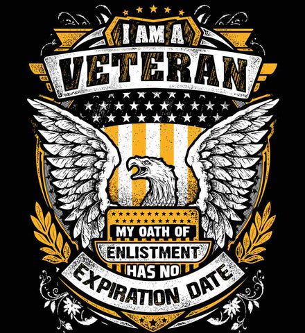 I Am A Veteran. My Oath Of Enlistment Has No Expiration Date.