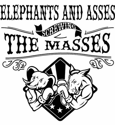 Elephants and assess screwing the masses. Black Print.