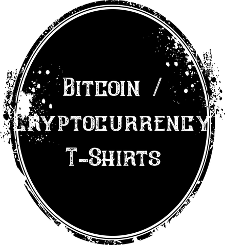 Bitcoin / Cryptocurrency T-Shirts