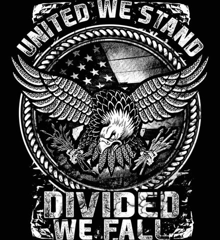 United We Stand. Divided We Fall. White Print.