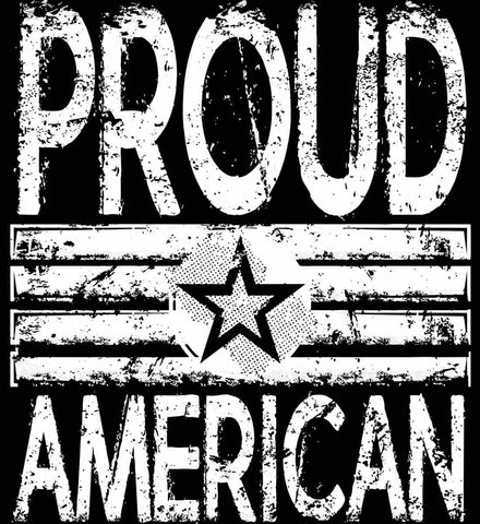 Proud American. Loud and Proud. White Print.