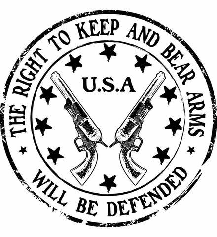 The Right to Keep and Bear Arms Will be Defended. Second Amendment. Black Print.