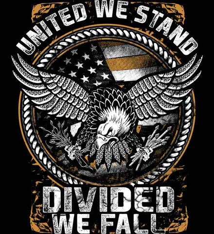 United We Stand. Divided We Fall.