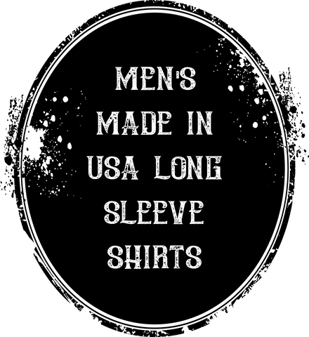 Men's Made in USA Long Sleeve Shirts