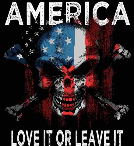 America. Love It or Leave It.