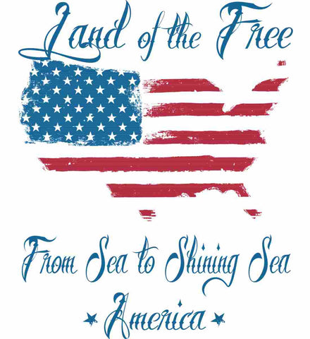 Land of the Free. From sea to shining sea.