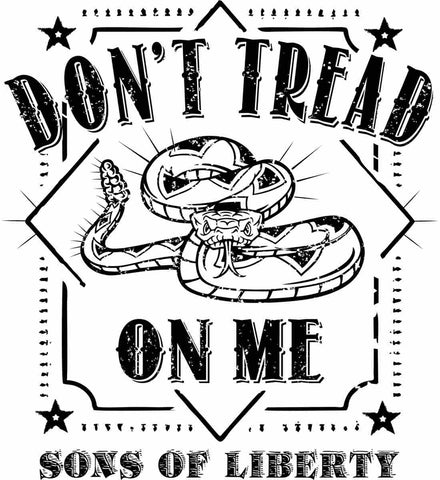 Don't Tread on Me. Snake. Sons of Liberty. Black Print.